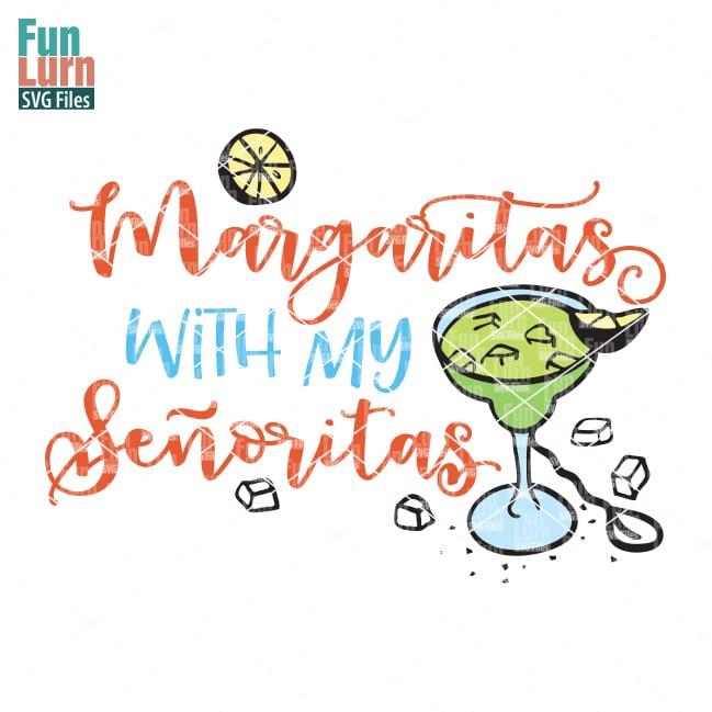 Margaritas With My Senoritas Funlurn