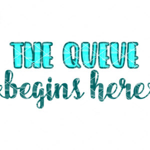 Black Friday SVG,The queue begins here SVG,Shopping,Cyber Monday,Shopaholic svg,dxf, png, eps files for cutting machines, silhouette, cricut