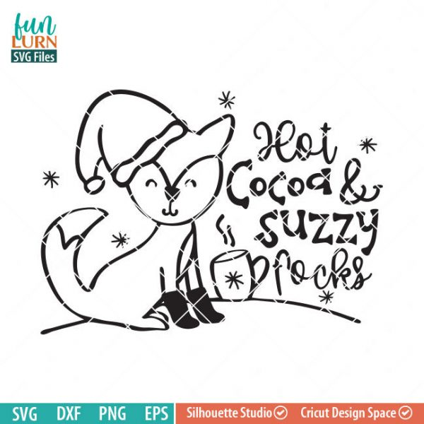 Cute Fox svg, Hot Cocoa and Fuzzy socks SVG, Hot cocoa and suzzy focks, snow, Winter woodland creatures, snowflakes SVG DXF eps png