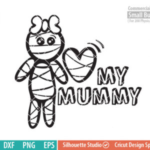 Cute Halloween SVG, Cute Mummy SVG, Love my Mummy, Halloween svg, dxf, png, eps for silhouette, Cricut