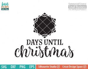 Days until Christmas svg, Christmas Advent, Christmas SVG,  Christmas Tree, Star, Snowflake, svg png dxf eps for Cameo, Cricut Air etc