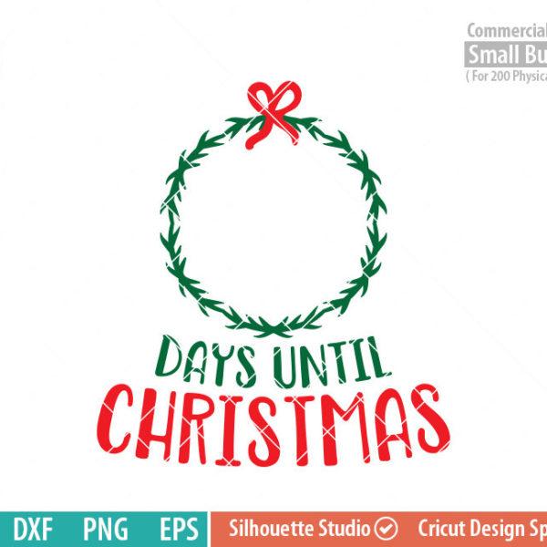 Days Until Christmas Svg Wreath Funlurn Svg