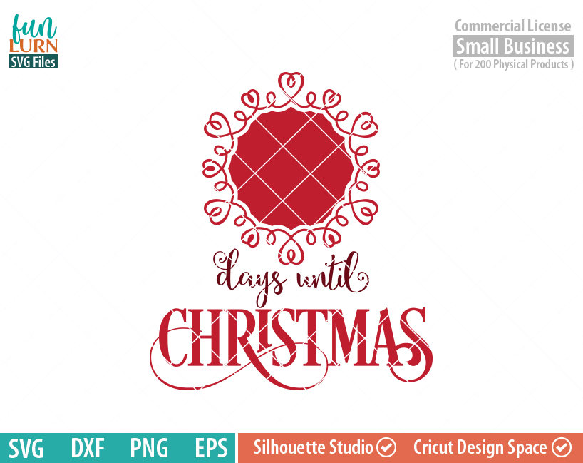 Until Christmas.Days Until Christmas Svg Charger Plate