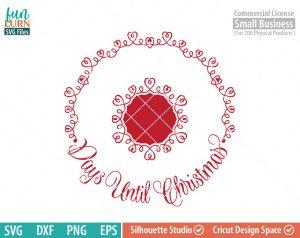 Days until Christmas svg, Luxury, Circular Charger Plate,  Christmas Advent, Christmas SVG,  svg png dxf eps for Cameo, Cricut Air etc