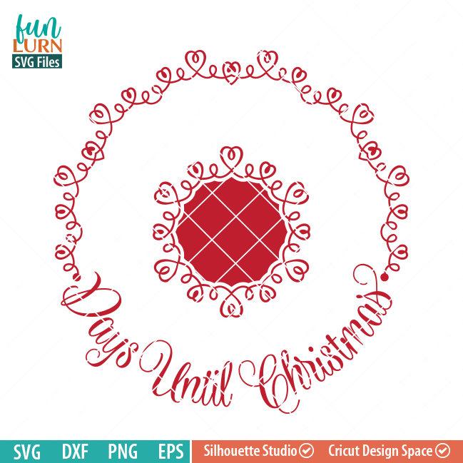 days until christmas svg circular charger plate funlurn svg - How Days Until Christmas