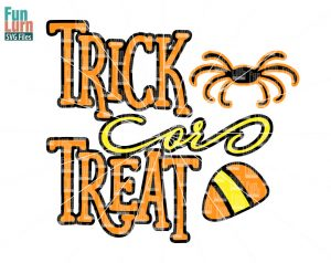 Halloween svg,  Trick or Treat SVG , spider, candy corn, october,  svg,png, dxf, eps for silhouette cricut etc.