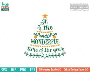 Its the most wonderful time of the year SVG , Christmas Tree quote, Christmas SVG, ornaments SVG, Star svg dxf png eps