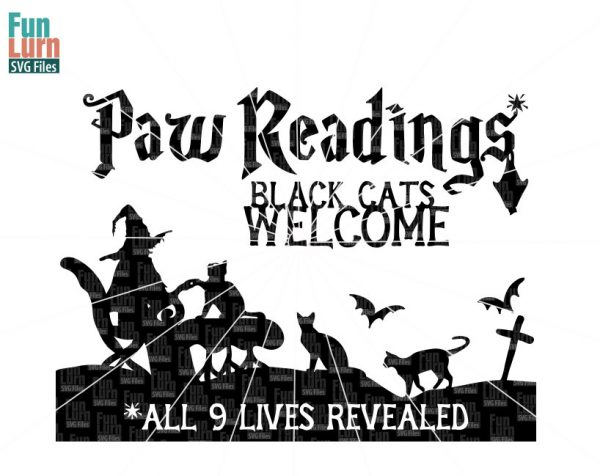 Paw reading SVG, Halloween SVG, Black cats welcome SVG, All 9 lives revealed, halloween sign svg, dxf, png, eps files for silhouette