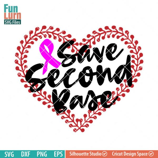 Save Second Base svg, Baseball Breast Cancer Awareness, Support, Ribbon, Pink, Cancer, Hope for a cure svg png dxf eps, cameo, cricut files