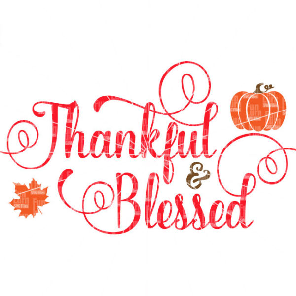 Thankful And Blessed Svg Funlurn Svg