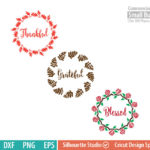 Thankful Grateful Blessed svg, wreath,  Thanksgiving SVG, leaf, leaves, dxf, eps png for silhouette cameo, cricut air etc