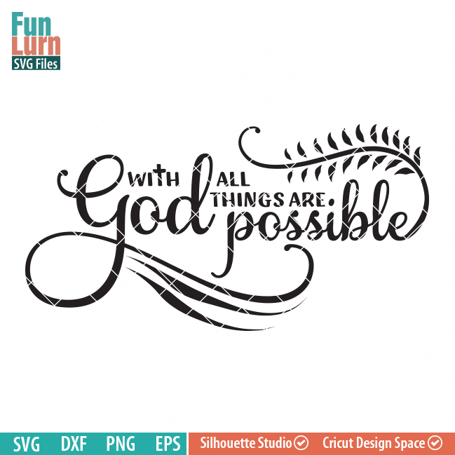 With God All Things Are Possible Funlurn