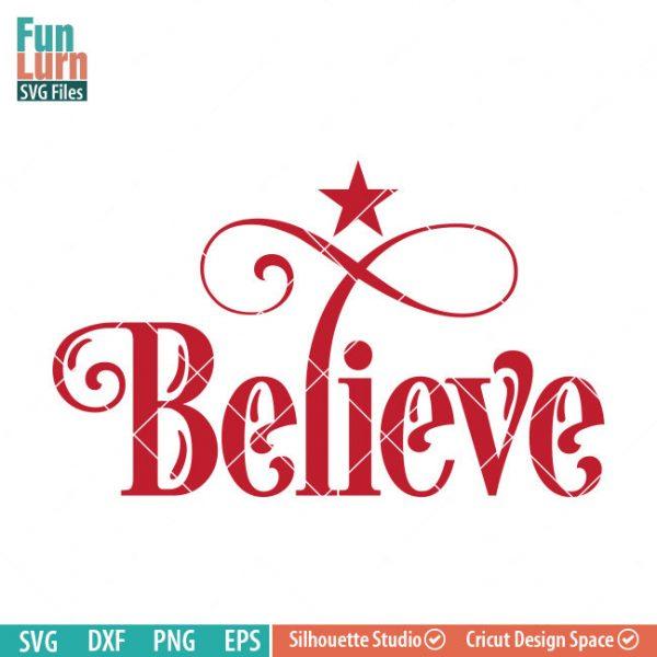 Believe svg funlurn