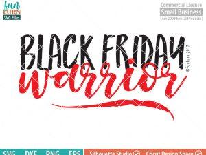 Black Friday Warrior SVG, Black Friday SVG, Cyber Monday, Shopaholic svg ,dxf, png, eps file
