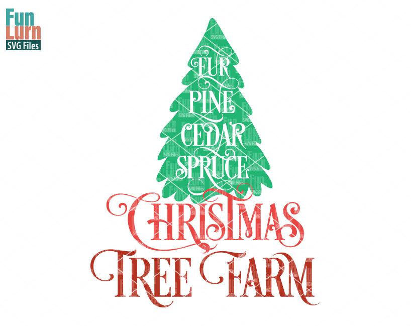 Farm Fresh Christmas Trees Svg.Christmas Tree Farm Svg