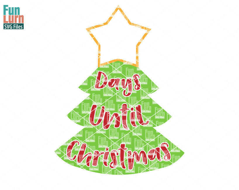 Days Until Christmas Svg Free.Countdown To Christmas Svg