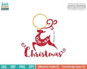 Days until Christmas svg, Reindeer, Charger Plate,  Christmas Advent, Christmas SVG,  svg png dxf eps for Cameo, Cricut Air etc