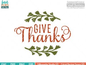Give Thanks SVG, In all things, Give Thanks SVG, Thanksgiving ,  Thankful, Harvest, Fall, SVG file, dxf, eps png