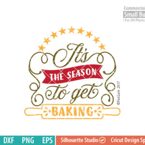 Its the season to get baking SVG,