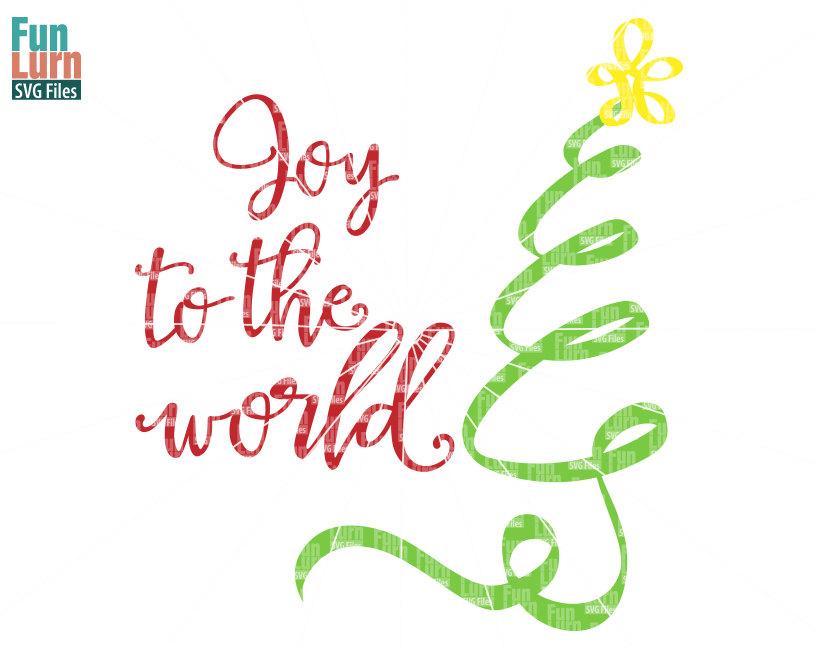 Joy to the world SVG - FunLurn SVG