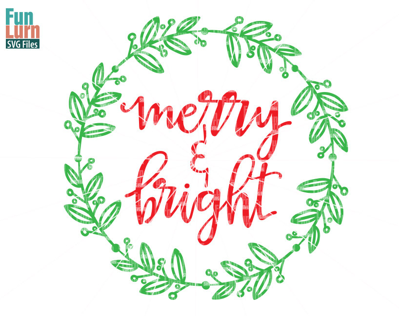 Merry And Bright Svg Funlurn