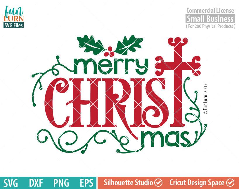 Merry Christ Mas Svg Funlurn