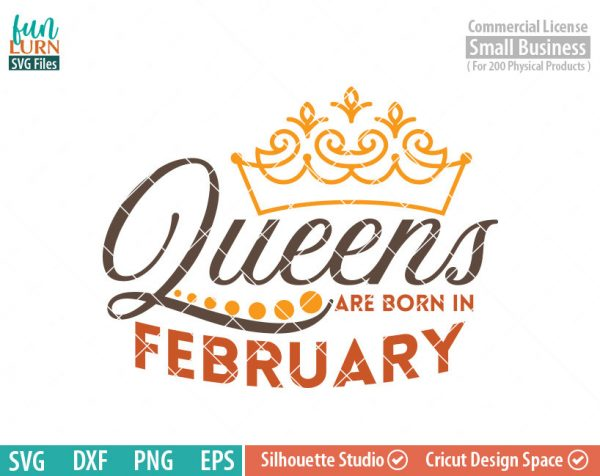 Queens are born in February svg, February Birthday svg, Black , Birthday Girl, Birthday Princess with Crown, adult birthday, svg DXF EPS PNG