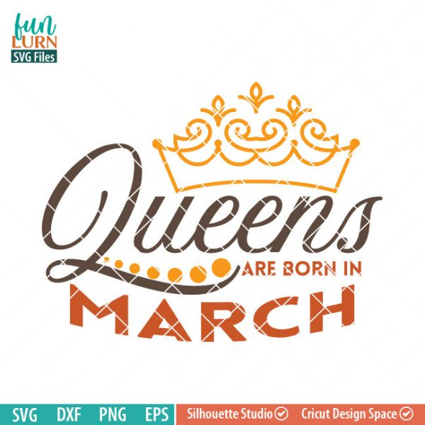 Queens are born in March svg, March Birthday svg, Black , Birthday Girl, Birthday Princess with Crown, adult birthday, svg DXF EPS PNG