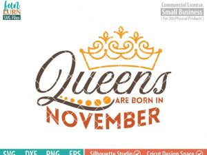 Queens are born in November svg, November Birthday svg, Black , Birthday Girl, Birthday Princess with Crown, adult birthday, svg DXF EPS PNG