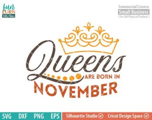 Queens are born in November svg, November Birthday svg, Black , Birthday Girl, Birthday Princess with Crown, adult birthday, svg DXF EPS PNG