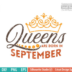Queens are born in September svg,September Birthday svg, Black , Birthday Girl, Princess with Crown, adult birthday, svg DXF EPS PNG