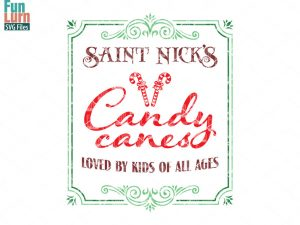 Saint Nick's Candy Canes SVG, Christmas SVG, Rustic Sign, Candy Cane, Vintage, snowflakes, wood sign, svg png dxf eps for Cameo, Cricut