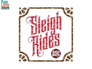 Sleigh Rides Sign SVG