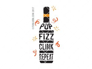 Pop Fizz Clink Repeat SVG