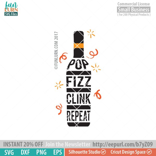 Pop Fizz Clink Repeat SVG