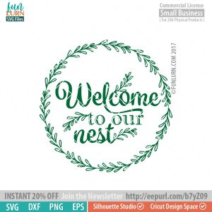 Welcome to our nest SVG