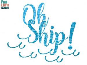 Oh Ship Svg Funlurn