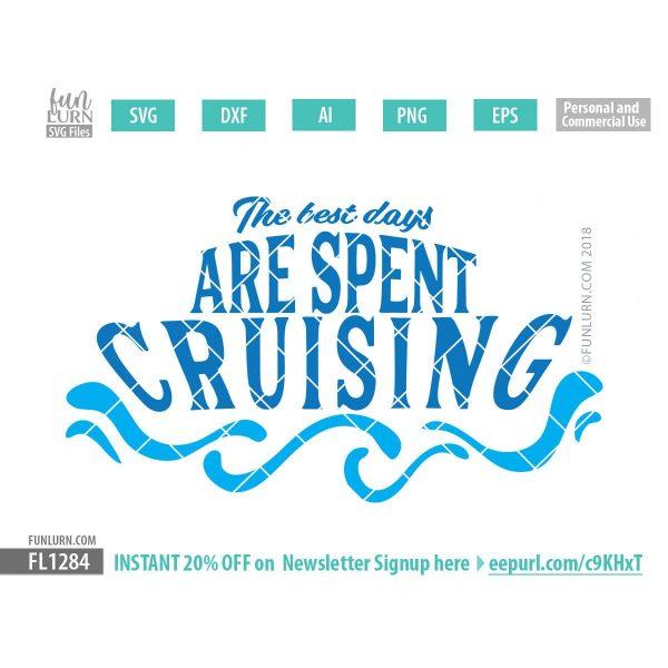 The best days are spent cruising svg