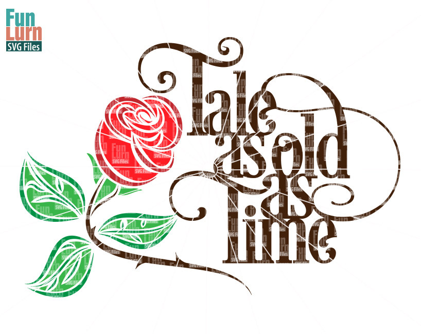 Tale As Old As Time Svg Funlurn