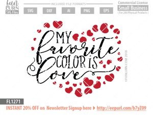 My favorite color is love SVG