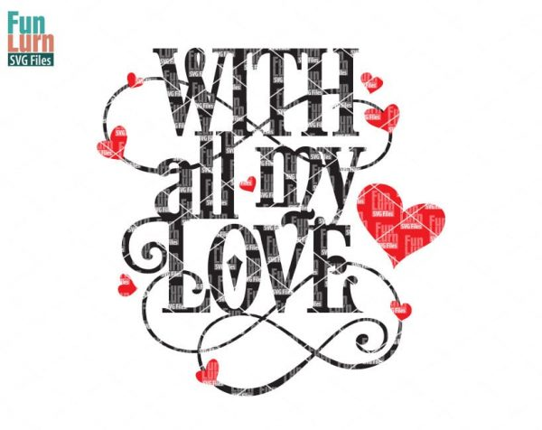 With all my love SVG