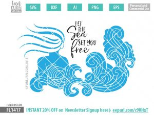 Let the sea set you free Mermaid SVG