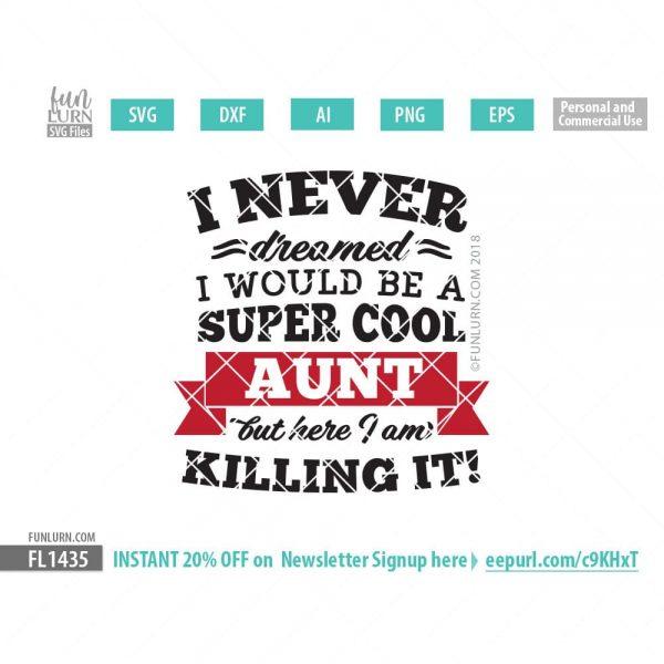 Super cool aunt, killing it SVG