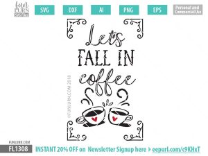 Let's fall in coffee SVG