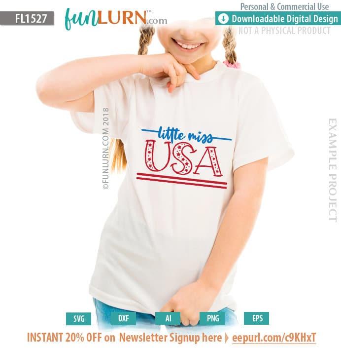 Little Miss Usa Svg Funlurn