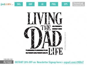 Living the Dad Life SVG