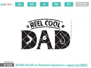 Reel Cool Dad svg