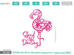 Beachy Flamingo Stand tall darling SVG