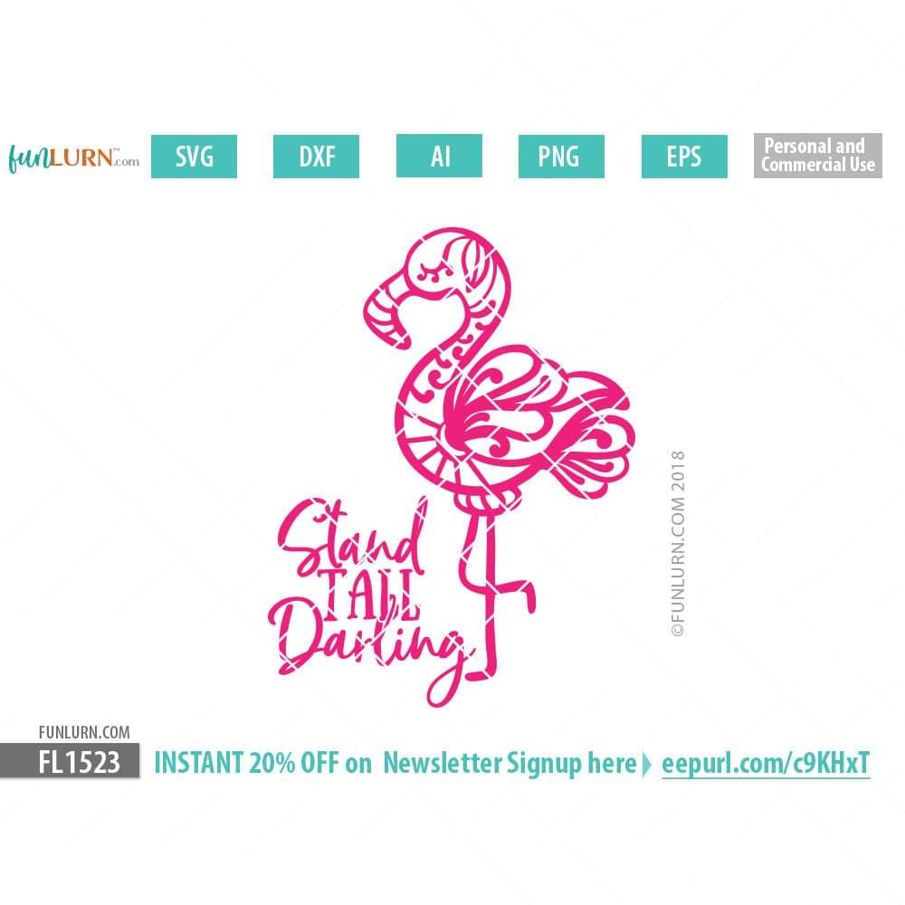Download Beachy Flamingo Stand tall darling SVG - FunLurn