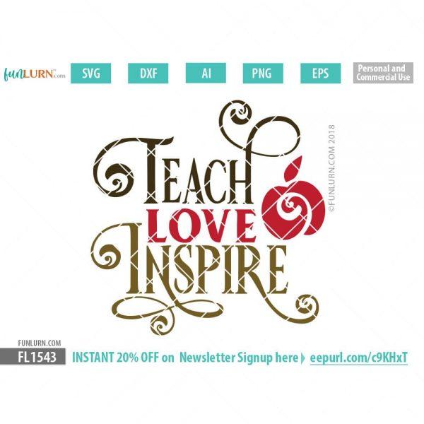 Teach Love Inspire SVG